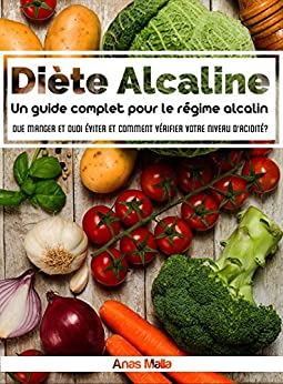 alkaline diet un guide complet pour le r gime alimentaire alcalin les avantages pour la sant. Black Bedroom Furniture Sets. Home Design Ideas