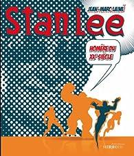 Stan Lee : Homère du XXe siècle par Jean-Marc Lainé