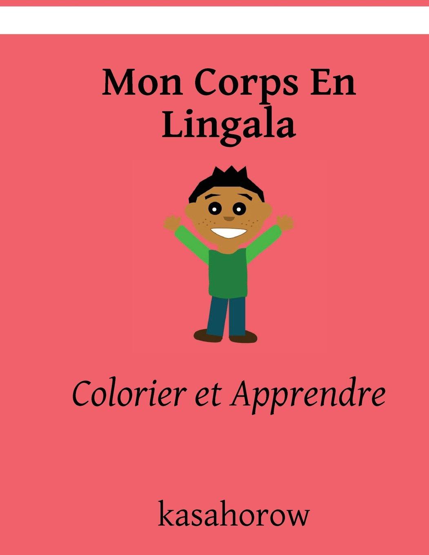 Mon Corps En Lingala Colorier Et Apprendre Lingala Kasahorow