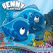 Blaufischpapas Heldentat (Benny Blaufisch 6)   Olaf Franke, Tim Thomas