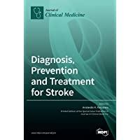 Diagnosis, Prevention and Treatment for Stroke