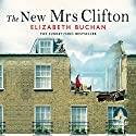 The New Mrs Clifton Audiobook by Elizabeth Buchan Narrated by Julie Teal