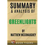 Summary and Analysis of Greenlights by Matthew McConaughey