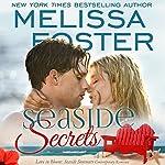 Seaside Secrets: Love in Bloom: Seaside Summers | Melissa Foster