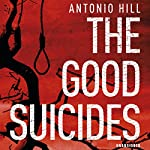The Good Suicides | Antonio Hill