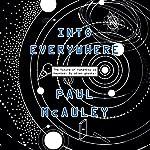 Into Everywhere | Paul McAuley