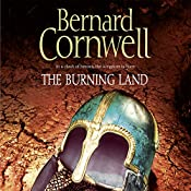 The Burning Land: The Last Kingdom Series, Book 5 | Bernard Cornwell