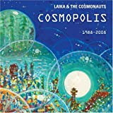 Cosmopolis by Laika & the Cosmonauts (2008-09-16)