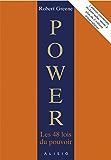 Power, les 48 lois du pouvoir : l'édition condensée (French Edition)