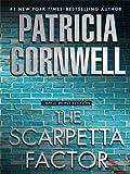 Scarpetta Factor, Patricia Cornwell, 1594134138