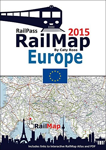 RailMap Europe 2015: Includes interactive version of RailMap DIY Atlas creator and PDFs links covering the whole of the Europe, Turkey and Morocco Railway Network (English Edition)