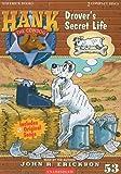 Drover's Secret Life (Hank the Cowdog)