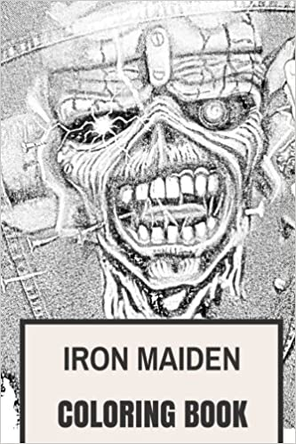 Iron Maiden Coloring Book: Heavy Metal Legends and Eddie Mascot ...