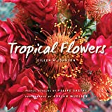 Tropical Flowers, Eileen Johnson, 1423624203