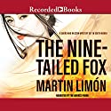 The Nine-Tailed Fox Audiobook by Martin Limon Narrated by Timothy Andres Pabon