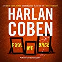 Fool Me Once Audiobook by Harlan Coben Narrated by January LaVoy