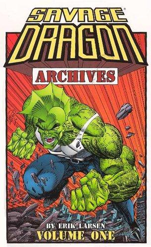 Savage Dragon Archives Volume 1 (v. 1)