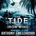 The Tide: Iron Wind: The Tide, Book 5 | Anthony Melchiorri