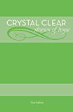 Crystal Clear: Stories of Hope