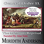 General Order Eleven, 1863: The Missouri Reprisal | Meredith I. Anderson