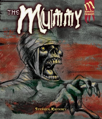 Download The Mummy (Turtleback School & Library Binding Edition) (Monster Chronicles) ebook