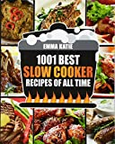 Slow Cooker Cookbook: 1001 Best Slow Cooker Recipes of All Time