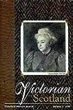 Victorian Scotland : VIJ Volume 37, , 0974772666