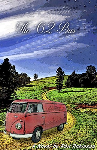 My '62 Bus: A VW tale by Phil Robinson
