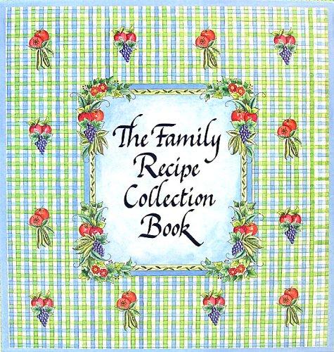The Family Recipe Collection Book ebook