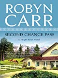 Front cover for the book Second Chance Pass by Robyn Carr