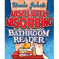 Uncle John's Absolutely Absorbing Bathroom Reader: Bathroom Reader The Miniature Edition