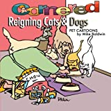 Cornered/ Reigning Cats and Dogs: Pet Cartoons by Mike Baldwin (Cornered Collection)