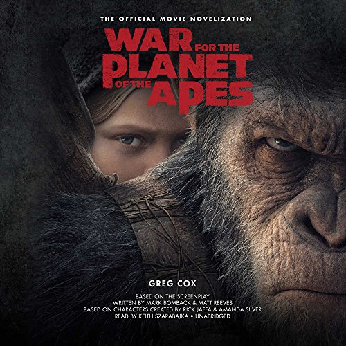 War for the Planet of the Apes: The Official Movie Novelization (Movie Tie-In) (Planet of Apes)