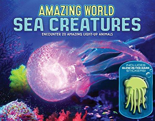 (Amazing World Sea Creatures: Encounter 20 Amazing Light-Up Animals--Includes 13 Glow-In-The-Dark)