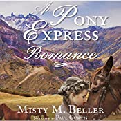 A Pony Express Romance: Sweetwater River Tales, Book 1 | Misty M. Beller