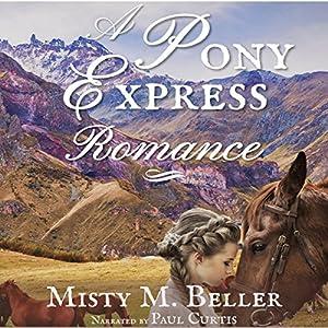 A Pony Express Romance Audiobook