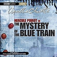 The Mystery of the Blue Train (Dramatised) Radio/TV Program Auteur(s) : Agatha Christie Narrateur(s) : Maurice Denhham