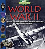 World War II: Step into the Action and behind Enemy Lines from Hitler's Rise to Japan's Surrender (The Fact Atlas Series)