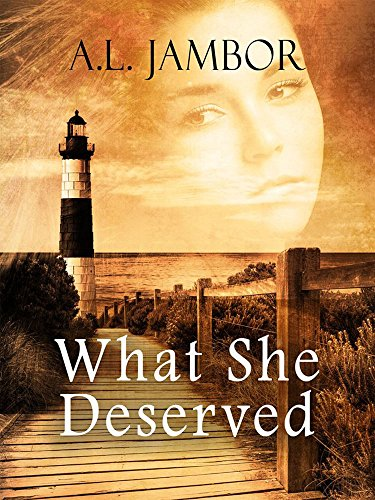 What She Deserved by [Jambor, A.L.]