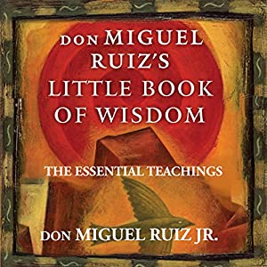 Don Miguel Ruiz's Little Book of Wisdom Hörbuch
