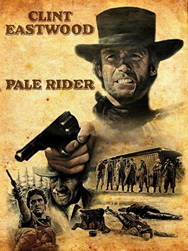 Pale Rider - Der namenlose Reiter Film