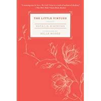 The Little Virtues: Essays
