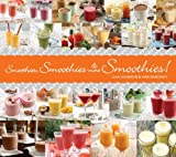 Smoothies, Smoothies, and More Smoothies!, Leah Shomron and Hanni Borowski, 1936140241