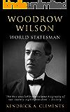 Woodrow Wilson: World Statesman