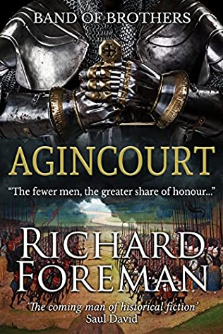 Agincourt Band Of Brothers Book 3 By Richard Foreman