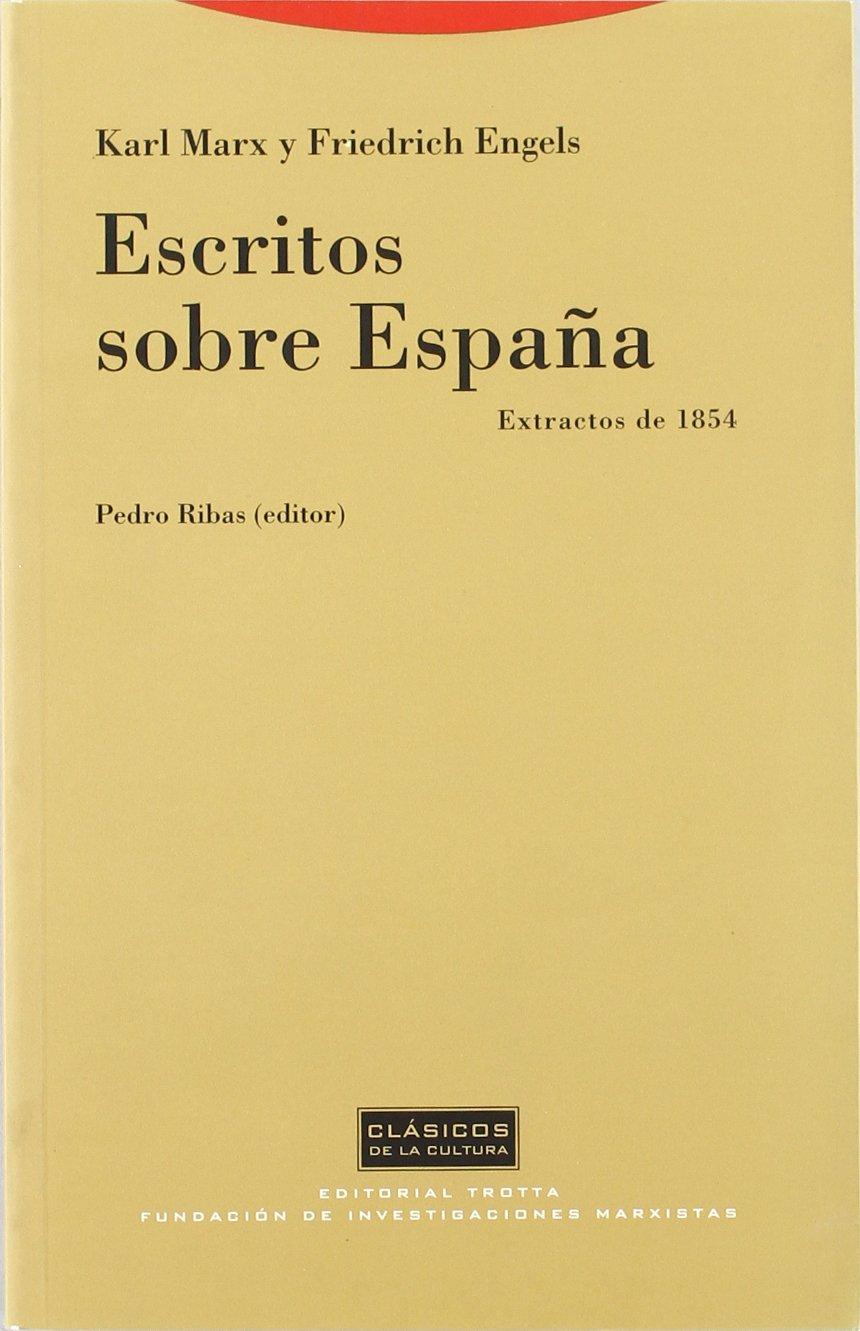 Escritos sobre España (Clásicos de la Cultura): Amazon.es: Marx, Karl, Engels, Friedrich: Libros