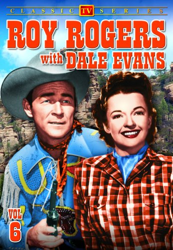 Roy Rogers With Dale Evans - Volume 6