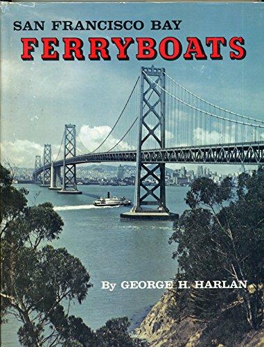 San Francisco Bay Ferryboats