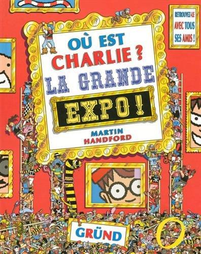 Où est Charlie? La grande Expo!