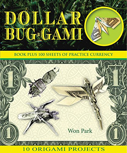 Dollar Bug-Gami (Origami Books)